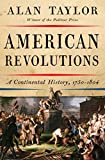 Image of American Revolutions: A Continental History, 1750-1804
