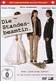 Die Standesbeamtin - Drei sind eine zuviel - Marie Leuenberger, Dominique Jann, Oriana Schrage, Beat Marti