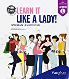 Learn it like a lady!
