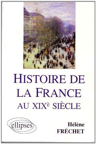 Histoire de la France au XIXe sicle: Prparation en A.P. Sciences Po