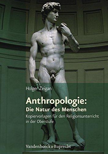anthropologie-die-natur-des-menschen-themenhefte-fur-den-evangelischen-religionsunterricht-in-der-ob