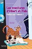 Halter aux voleurs. Les aventures d'Albert et Folio. A1. Con CD Audio formato MP3