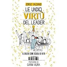 Le undici virtù del leader (Saggistica)