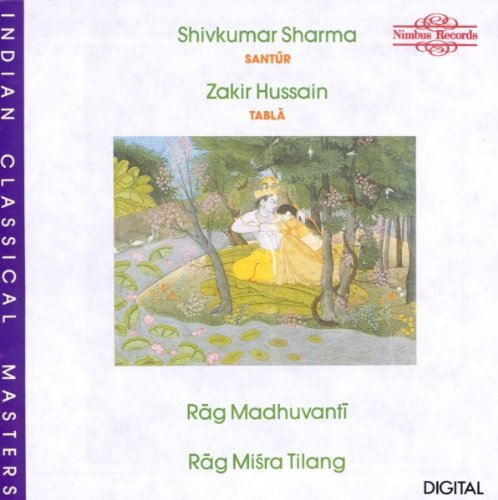 Sharma / Hussain : Rag Madhuvanti / Rag Misra Tilang