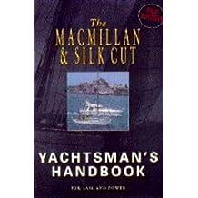 The Macmillan Silk Cut Yachtsman's Handbook