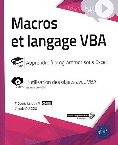 Macros et langage VBA - Complment vido : L'utilisation des objets avec VBA