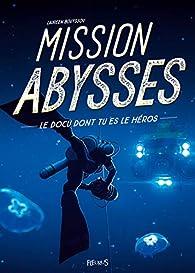 Mission Abysses par Laureen Bouyssou