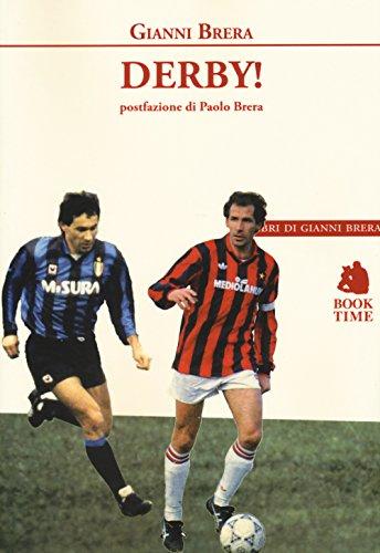 Derby! (I libri di Gianni Brera) por Gianni Brera
