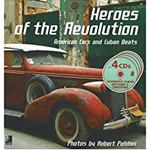 [(Heroes of the Revolution: American Cars and Cuban Beats)] [Author: Robert Polidori] published on (February, 2006)