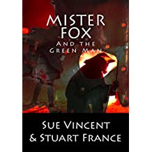 Mister Fox and the Green Man