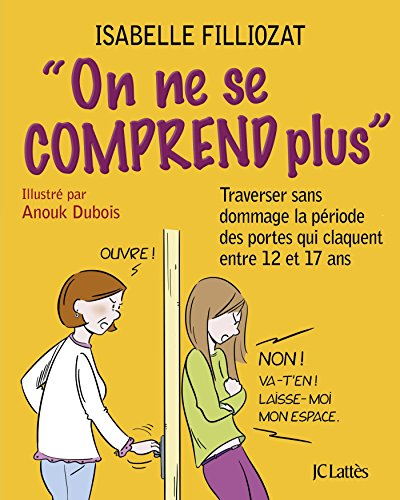 On ne se comprend plus par Isabelle Filliozat