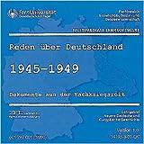 Produkt-Bild: Reden über Deutschland, CD-ROMs, Tl.1 : 1945-1949, Version 1.0, 1 CD-ROM Dokumente aus der Nachkriegszeit. Für Windows ab 95. Fernuniversität Hagen: Fachbereich Erziehungs-, Sozial- und Geisteswissenschaft