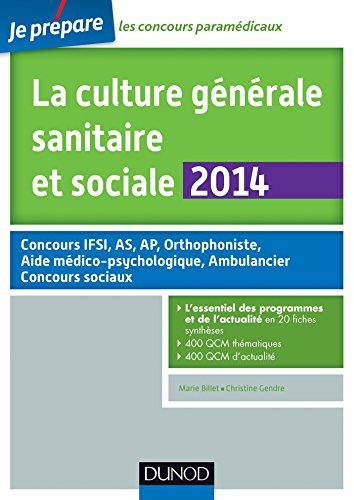 La culture générale sanitaire et sociale 2014 - 3e éd : Fiches de cours et QCM corrigés (Concours paramédicaux et sociaux)