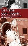 Image de Le pape doit mourir: enquête sur la mort suspecte de Jean-Paul 1er