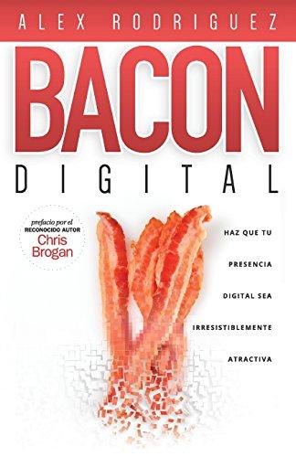 BACON Digital: Haz Que Tu Presencia Digital Sea Irresistiblemente Atractiva