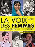 La voix des femmes - Ces grands discours qui ont marqué l'histoire
