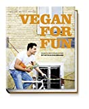 Vegan for fun. Modern vegetarian cuisine: English edition (Vegane Kochbücher von Attila Hildmann)