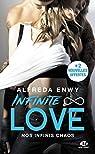 Infinite Love, tome 1 : Nos infinis chaos par Enwy