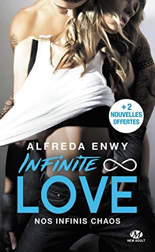 Infinite Love, T1 : Nos infinis chaos