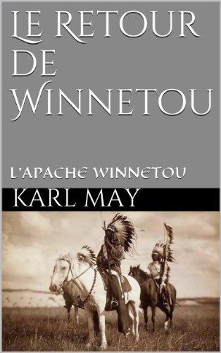 Le Retour de Winnetou (L'Apache Winnetou t. 2)