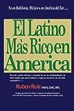 Best Rico De La Souths - El Latino Mas Rico en America / The Review