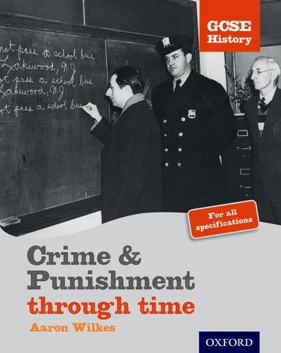 GCSE History: Crime & Punishment Student Book