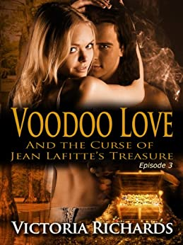 Voodoo Love (Episode 3) (Voodoo Love series) (English Edition) di [Richards, Victoria]