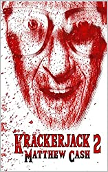 Krackerjack 2: AN EXTREME HORROR STORY SEQUEL (Diddy Dave Diamond)