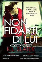 Non fidarti di lui (Italian Edition)