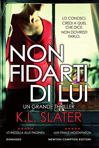 Non fidarti di lui di [Slater, K.L.]