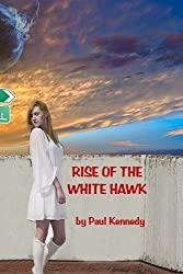 Rise Of The White Hawk (The Black Crow)