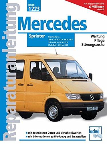 Preisvergleich Produktbild Mercedes Sprinter  Dieselmotoren / Modelljahre 1995 bis 2000: 208D/210D/212D/308D/310D/312D/408D/410D/412D (Reparaturanleitungen)