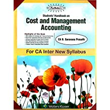 Padhuka's Students Handbook on Cost and Management Accounting: for CA Inter New Syllabus