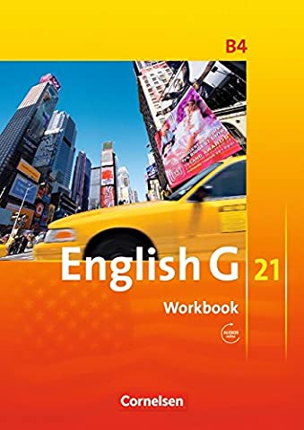 English G 21 - Ausgabe B / Band 4: 8. Schuljahr - Workbook mit Audio-Materialien