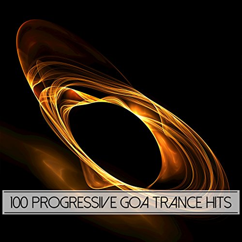 100 Progressive Goa Trance Hits