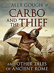 Carbo and the Thief: And Other Tales of Ancient Rome