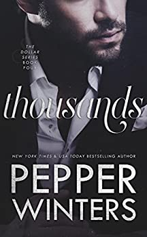 Thousands (Dollar Book 4) by [Winters, Pepper]