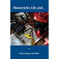 Motocycles, Life And... - Allen Motore