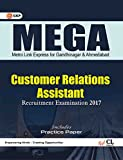 MEGA Metro Link Express for Gandhinagar and Ahmedabad Co. Ltd. (Customer Relations Assistant -CRA) Recruitment Examination