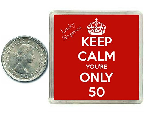 keep-calm-youre-only-50-lucky-sixpence-coin-a-modern-traditional-50th-keepsake-gift-great-inspiratio