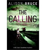 (THE CALLING) BY BRUCE, ALISON(AUTHOR)Hardcover Aug-2011