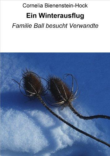 Ein Winterausflug: Familie Ball besucht Verwandte