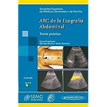 ABC de la Ecografía Abdominal: Teoría y Práctica