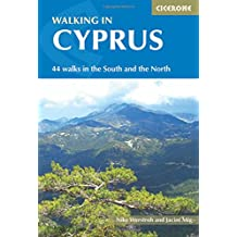 Walking in Cyprus: 44 walks in the South and the North (International Walking)