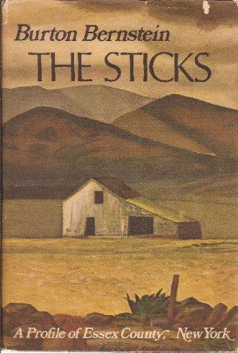 The Sticks: A Profile of Essex County, New York (Profil-stick)