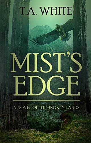 Mist's Edge (The Broken Lands Book 2) (English Edition)