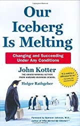 Our Iceberg is Melting: Changing and Succeeding Under Any Conditions (Pan Books) (Hardback) - Common
