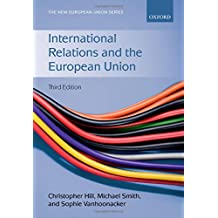 International Relations and the European Union (New European Union)