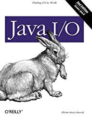 Java I/O by Elliotte Rusty Harold (2006-05-26)