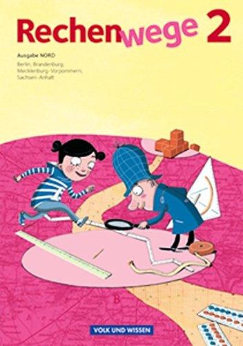 Rechenwege - Nord - Aktuelle Ausgabe: 2. Schuljahr - Schülerbuch mit Kartonbeilagen
